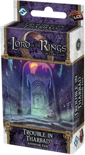 The LORD Of The RINGS The Card Game - TROUBLE IN THARBAD - Adventure Pack 3