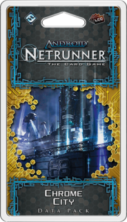 ANDROID: NETRUNNER The Card Game - Chrome City - Data Pack 3