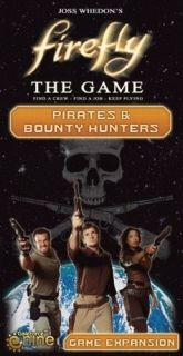 FIREFLY - PIRATES AND BOUNTY HUNTERS - EXPANSION
